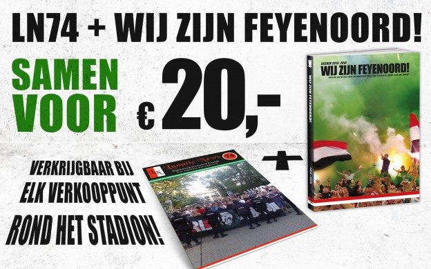 DubbelBanner LN 74 + Wij Zijn Feyenoord