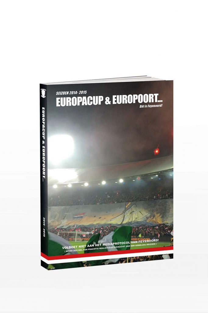 Feyenoord Jaarboek - Deel 4, Seizoen 2014 - 2015 - EuropaCup & Europoort