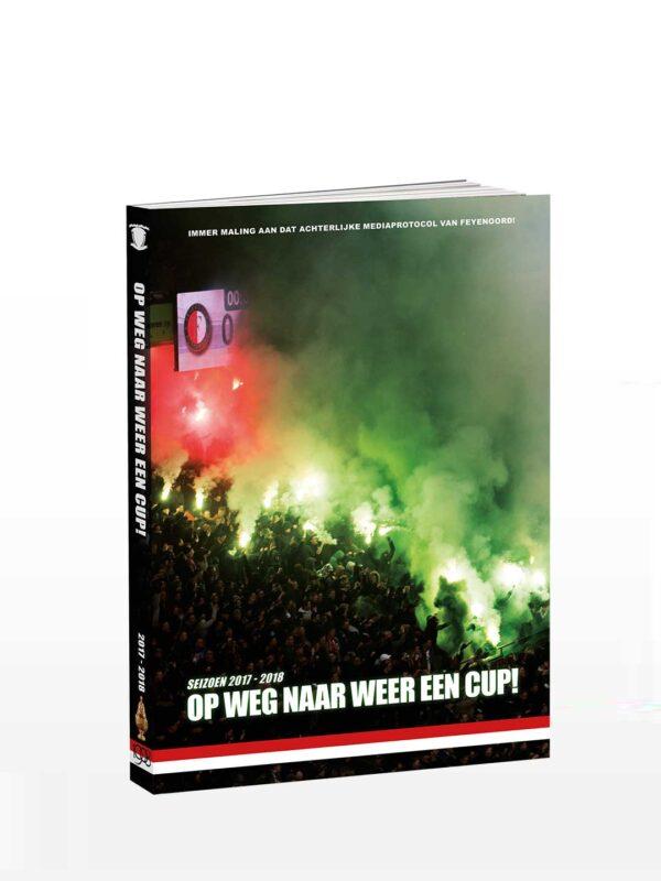 Feyenoord Jaarboek 2017-2018: Op weg naar weer een cup! (Gouden Beker)