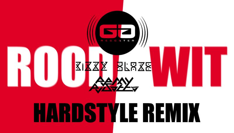 Rood | Wit, Hardstyle Remix