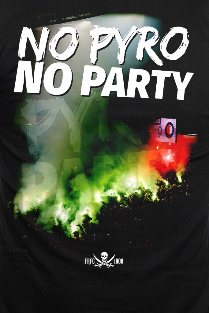 No Pyro No Party - Feyenoord Rotterdam T-Shirt