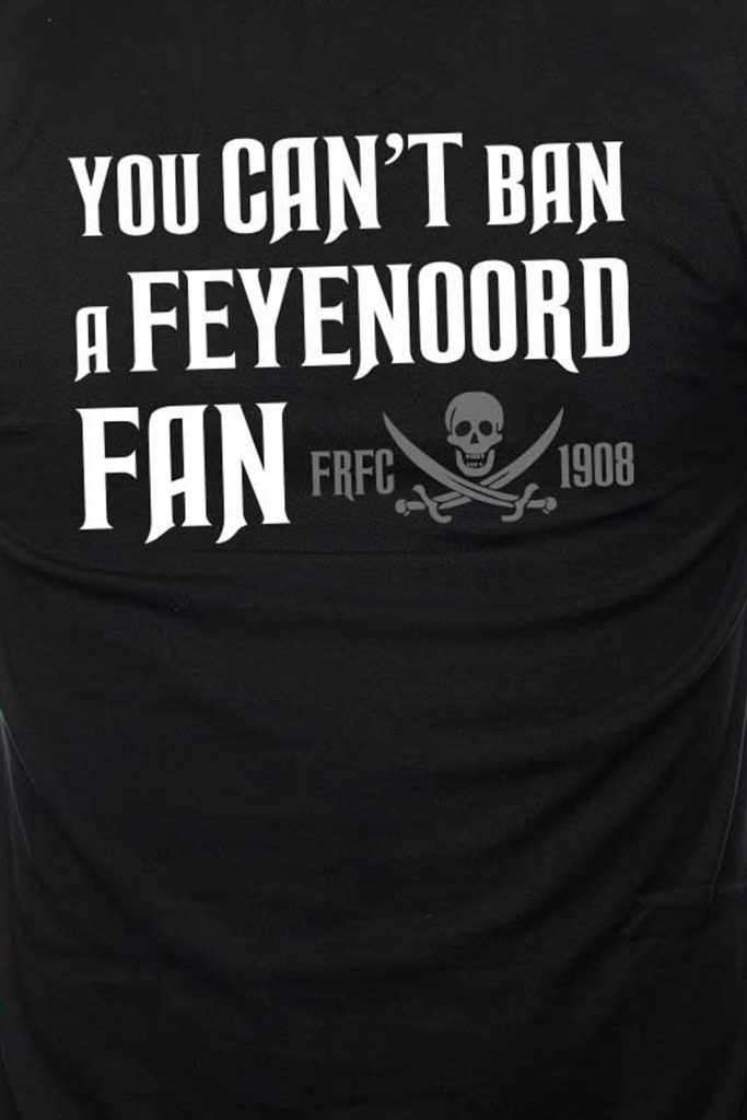 You Can't Ban A Feyenoord-Fan